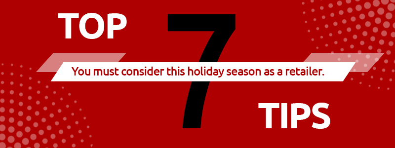 Top 7 Tips for Retailers this Holiday Season-GrowByData